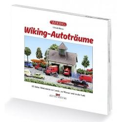 """Livre """"Wiking - Autoträume"""" (85 ans de fabrication de miniatures à l'échelle 1/87)"""
